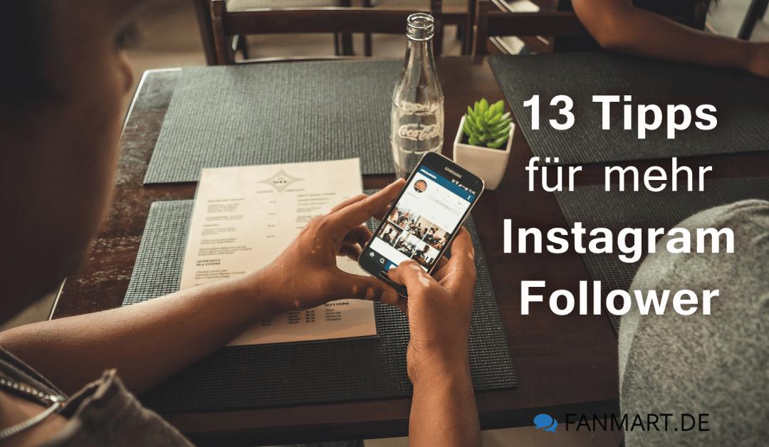 Instagram Follower bekommen – 13 Tipps für mehr Follower