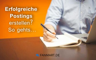 Wie Sie erfolgreiche Postings für Ihre Fanpage erstellen.