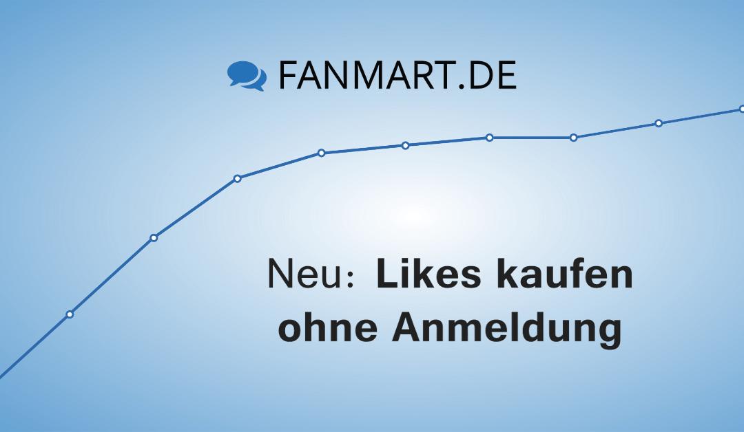 Sie möchten Facebook Likes kaufen ohne Anmeldung? Auf FANmart.de ist das kein Problem.