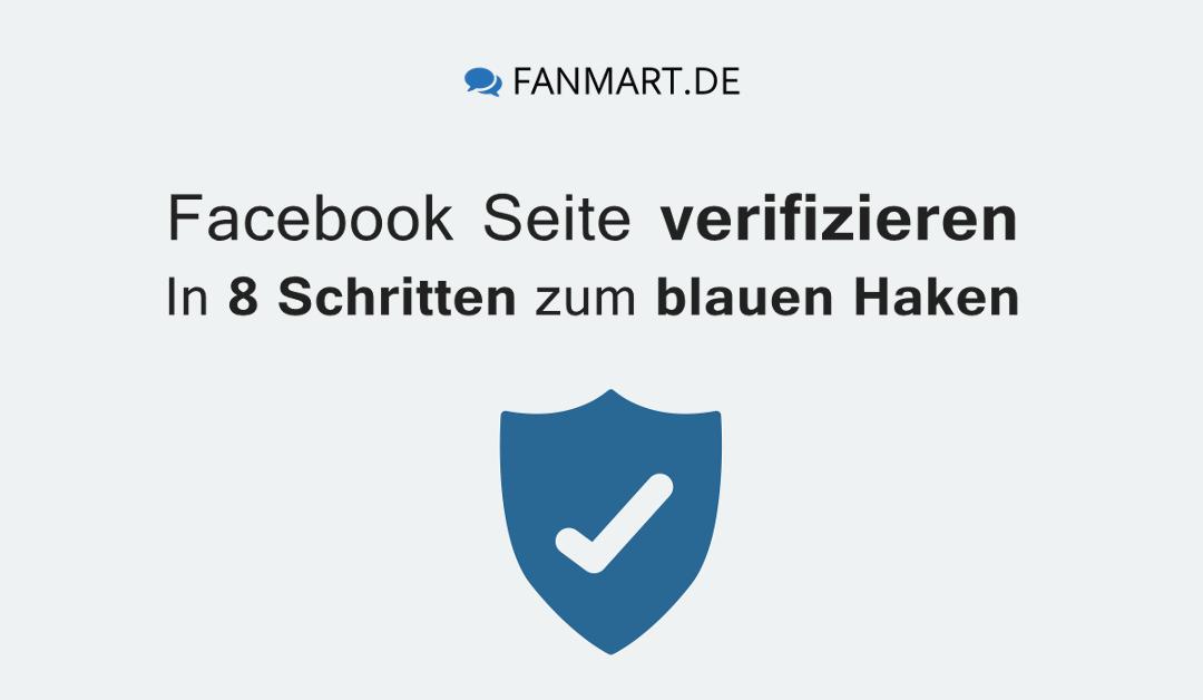 In 8 Schritten zum blauen Hacken: So verifizieren Sie Ihre Facebook Seite
