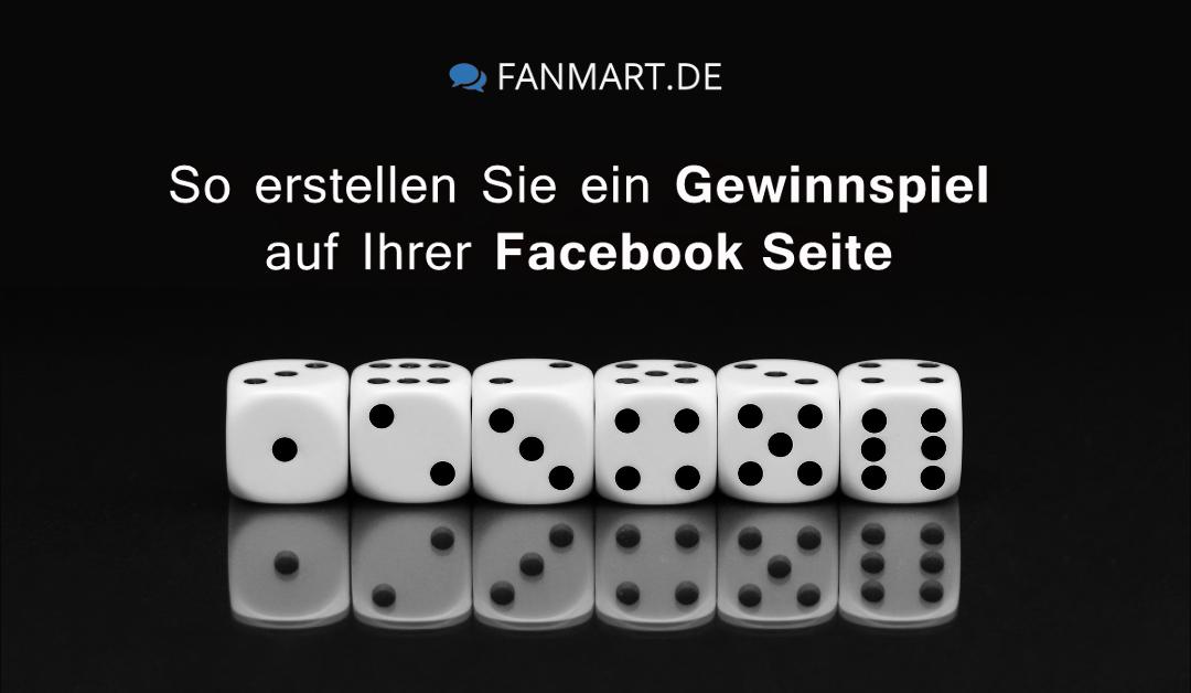 So erstellen Sie ein erfolgreiches Gewinnspiel auf Ihrer Facebook Fanpage