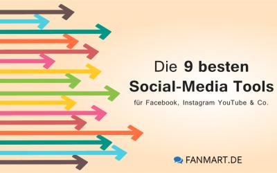 Social-Media Tools – die 9 besten Tools für 2019