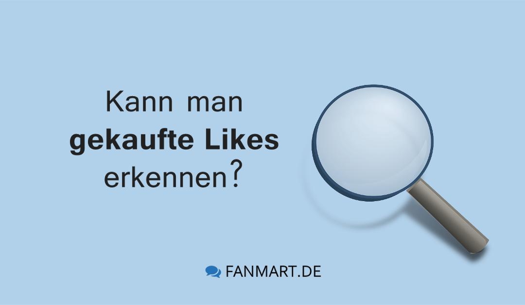 Wir klären die Frage: Kann man gekaufte Likes auf Facebook erkennen?