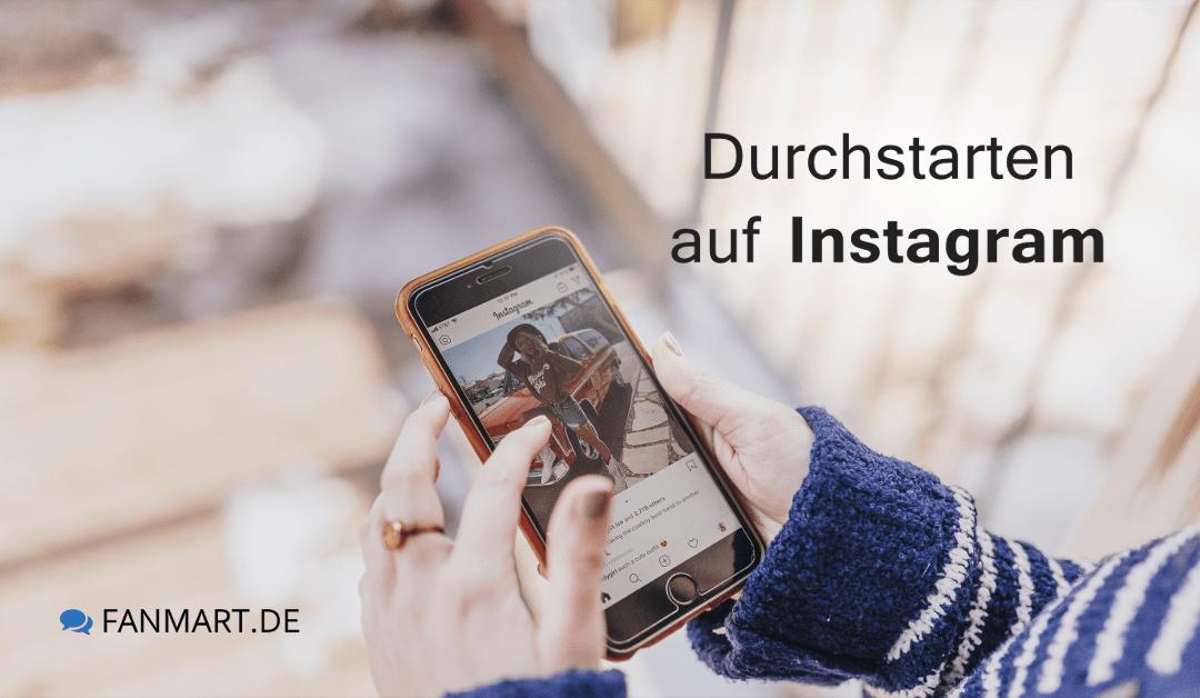 10 Tipps wie Sie bei Instagram durchstarten
