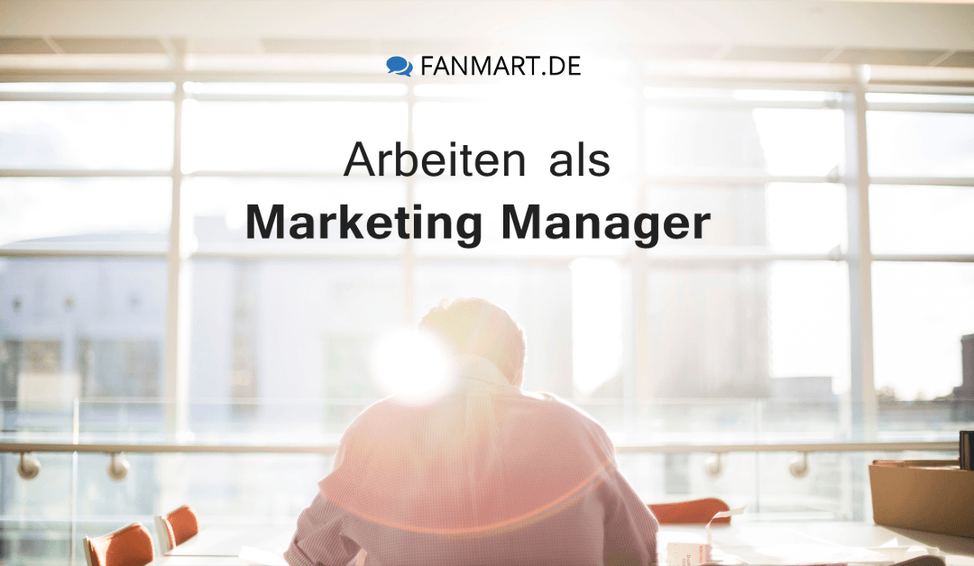 Was macht ein Marketing Manager?