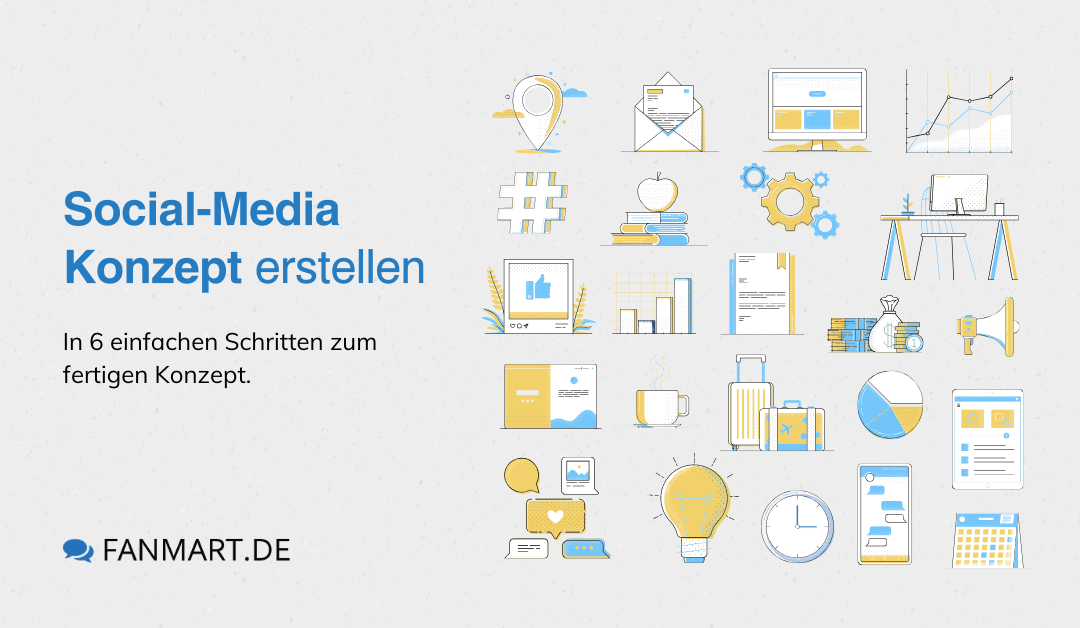 Social Media Strategie – in 6 einfachen Schritten zum Social-Media Konzept
